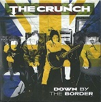 Crunch:Down By The Border