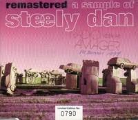 Steely Dan: Remastered: A Sample Of Steely Dan